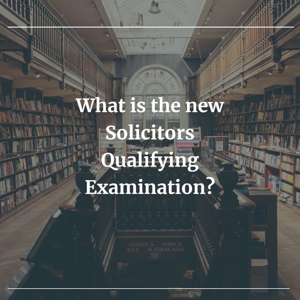 What is the new Solicitors Qualifying Examination?